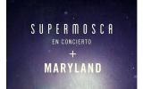 Maryland y Supermosca Valencia